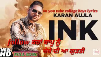 🎶 ink song by karan aujla 👍 - ShareChat