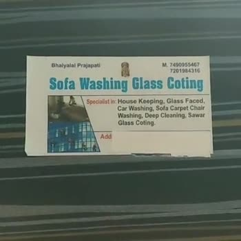 ⛈ मानसून आया - Bhaiyalal Prajapati M . 7490955467 7201984316 Sofa Washing Glass Coting Specialist in : House Keeping , Glass Faced , Car Washing , Sofa Carpet Chair Washing , Deep Cleaning , Sawar Glass Coting Add LIKE APP Magic Video Maker & Community - ShareChat