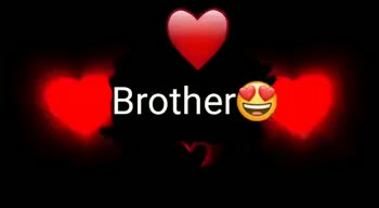 Brothers' Day - • Brother Brother - ShareChat