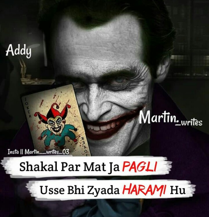👔 मेंस फैशन - Addy Martin writes Insta Il Martin _ _ writes _ 03 Shakal Par Mat Ja PAGLI Usse Bhi Zyada HARAMI Hu - ShareChat