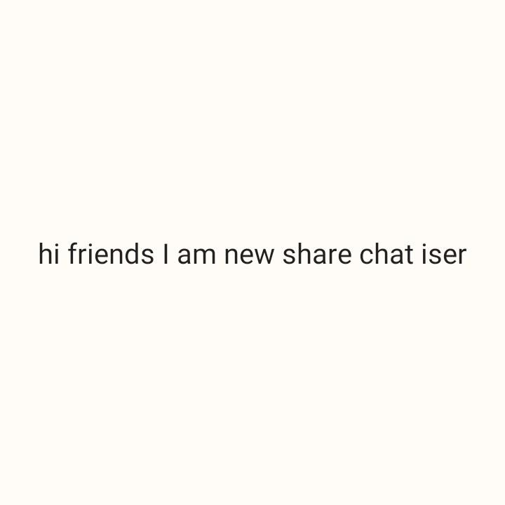 🌪️हवा हवाई - hi friends I am new share chat iser - ShareChat