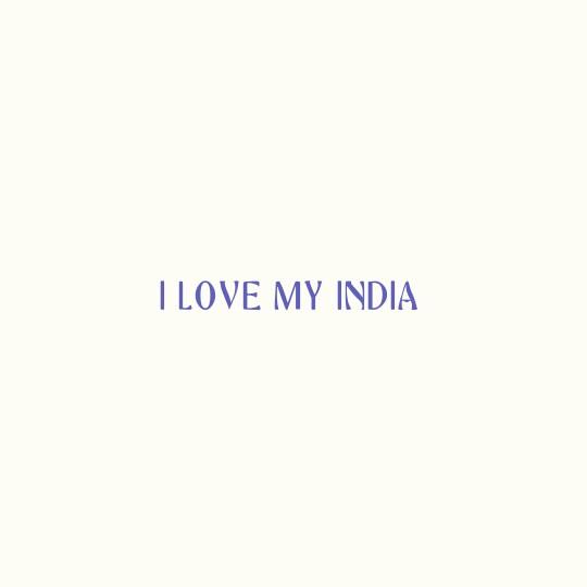 love  india - I LOVE MY INDIA - ShareChat