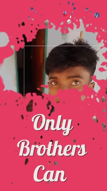 அக்கா அக்கா 💖 தம்பி - Lyric . Ily DOWNLOAD E APP Happy Brother ' s Day - ShareChat