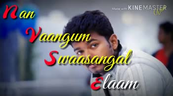 illaya thalapathy - Made with KINEMASTER Enakey O ani Mooochu Made with KINEMASTER vai Dhane Saatclu . . . Vani - ShareChat