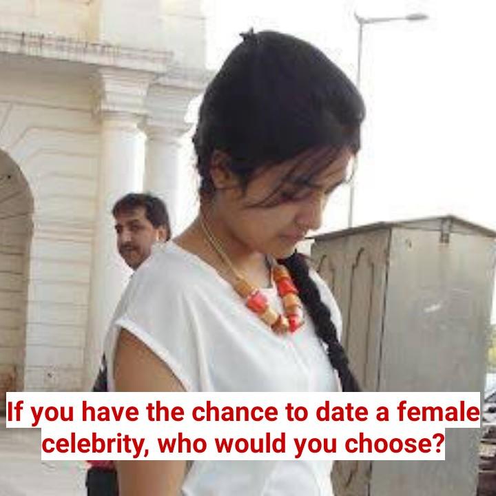 💝 લવ કોટ્સ - If you have the chance to date a female celebrity , who would you choose ? - ShareChat