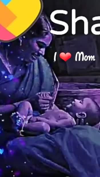 i love you mom - Sha Mom Sha Mom - ShareChat