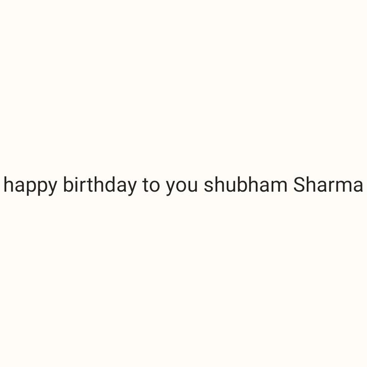 🎂 हैप्पी बर्थडे ईशा देओल - happy birthday to you shubham Sharma - ShareChat