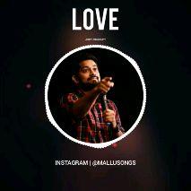 joseph annakutty jose - LOVE огн Амалки INSTAGRAM | @ MALLUSONGS LOVE он Аллакит INSTAGRAM | @ MALLUSONGS - ShareChat