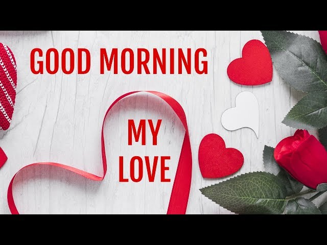💟लव टेक्स्ट - GOOD MORNING MY LOVE - ShareChat