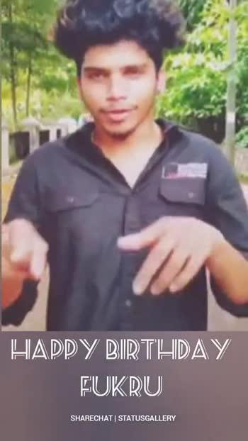 Happy Birthday Fukru - HAPPY BIRTHDAY FUKRU SHARECHAT STATUSGALLERY HAPPY BIRTHDAY FUKRU SHARECHAT STATUSGALLERY - ShareChat