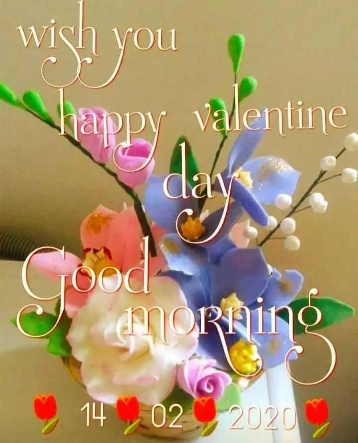 💑 14 Feb - Valentine's Day - wish you happy Valentine MORnino 02 2020 - ShareChat