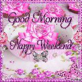 seth ji - etekeesDeCOCCO Good Morning Happy Weekend 000cc SMOOCOOMBEAPDObocoos PicMix - ShareChat