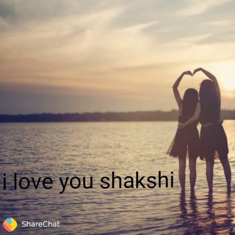 sacche dost - i love you shakshi ShareChat - ShareChat