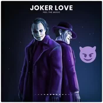 📹30 సెకండ్స్ వీడియోస్ - JOKER LOVE FEEL THE MUSIC JOKER LOVE FEEL THE MUSIC - ShareChat