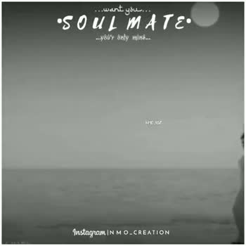 super song - . . . want you . . . . . SOULMATE . . . you ' r only mine . . . MAZ Instagram INMO . CREATION . . . want you . . •SOULMATE . . . your only mine . . . Instagram IN MO . CREATION - ShareChat