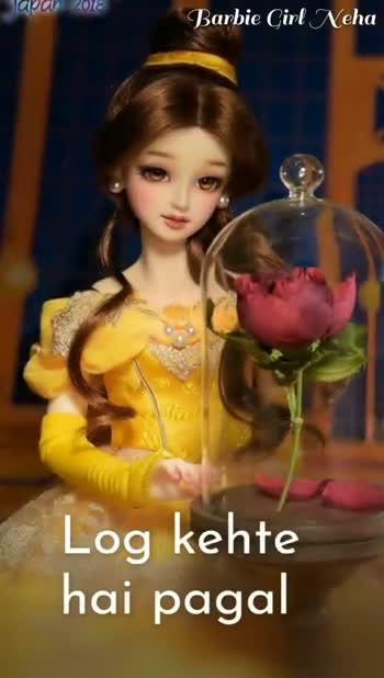 🎵WhatsApp स्टेटस सोंग्स - Barbie Girl Neha 0 Ab kisi ki na manu Barbie Cirl Veha Hai kasam se - ShareChat