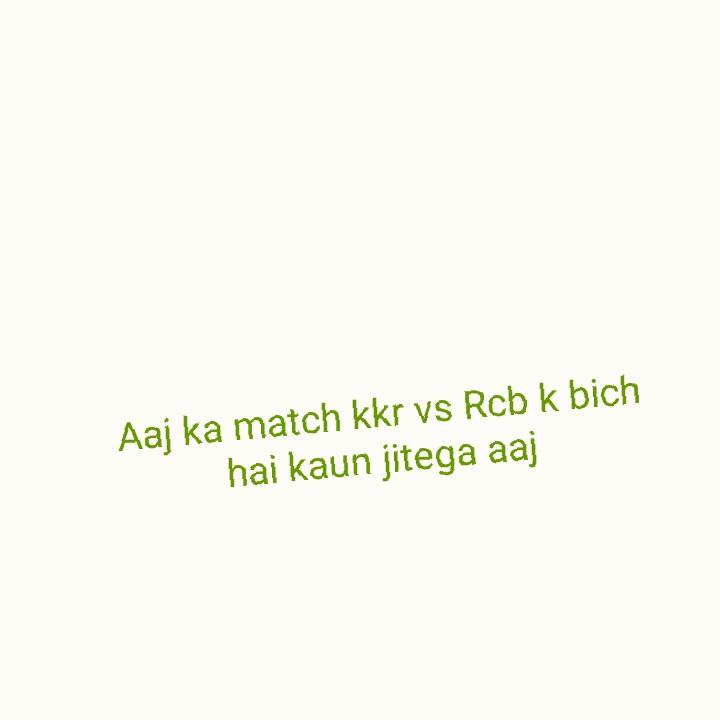🏏 KKR 🖤 vs RCB ❤️ - Aaj ka match kkr vs Rcb k bich hai kaun jitega aaj - ShareChat