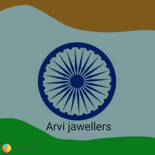 🇮🇳 સ્વતંત્રતા દિવસ - Arvi jawellers - ShareChat