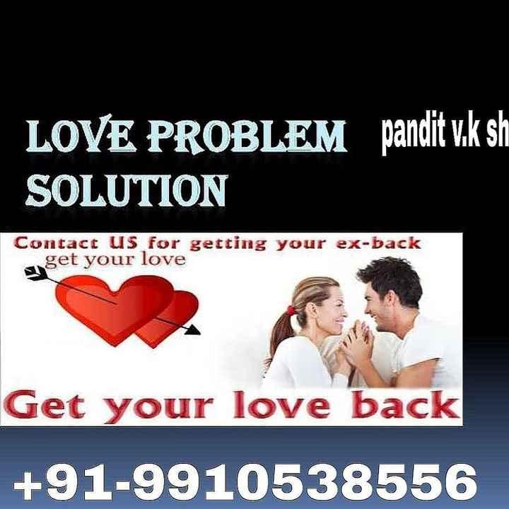 🔯17 जनवरी का राशिफल/पंचांग🌙 - LOVE PROBLEM pandit v . k sh SOLUTION Contact us for getting your ex - back get your love Get your love back + 91 - 9910538556 - ShareChat