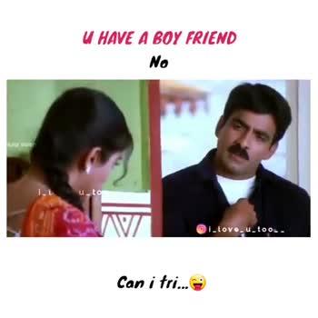 📹30 సెకండ్స్ వీడియోస్ - U HAVE A BOY FRIEND No ove too ЛІТ i love . u . too . . Can i tri . . . U HAVE A BOY FRIEND No L . love . u . too . . Can i tri . . . - ShareChat