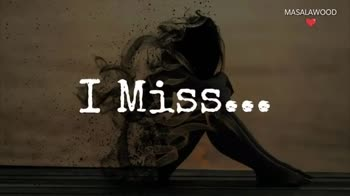 missing - MASALAWOOD I miss Your lips MASALAWOOD Drop in a comment If you are missing someone - ShareChat