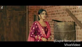 🎞 ਪੰਜਾਬੀ ਵੀਡੀਓ ਗਾਣੇ - OS EHLI @ Jagtar Somal Lyricst VivaVideo MEHLI @ Jagtar Somal Lyricst VivaVideo - ShareChat