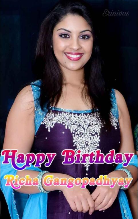 🎂రిచా గంగోపాధ్యాయ్ పుట్టినరోజు 🎉🎈 - Srinivas Happy Birthday Picha gangopadhyay - ShareChat