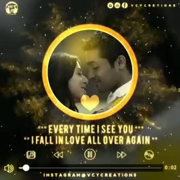 💕 காதல் ஸ்டேட்டஸ் - 6 . EVERY TIME I SEE YOU * * * * LEALL IN LOVE ALL OVER AGAIN O . . O DD CO INSTAGRAM VCY CREATIONS OROVIC * * * EVERY TIME I SEE YOU * * * * * IFALL IN LOVE ALL OVER AGAIN : * * INSTAGRAM VCYCREATIONS - ShareChat
