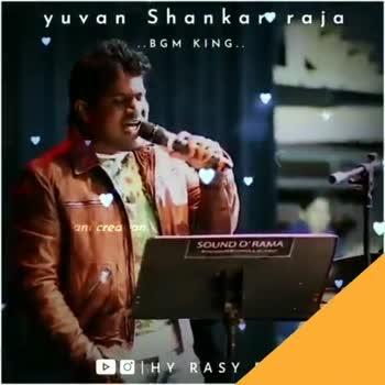 Yuvan Shankar Raja - yuvan Shankar raja . . BGM KING . . SOUND O ' RAMA DOHY RASY yuvan Shankar raja . . BGM KING . . OHY RASY - ShareChat