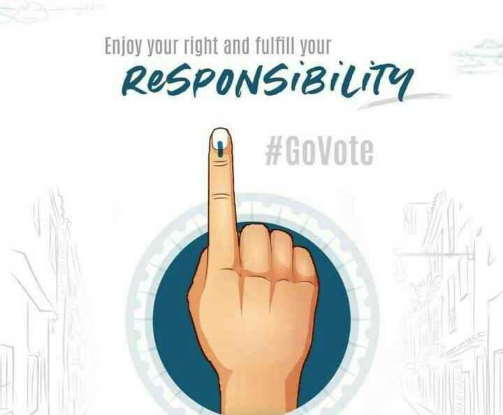 2019 ની  ચુંટણી - Enjoy your right and fulfill your RESPONSIBILITY # GoVote - ShareChat