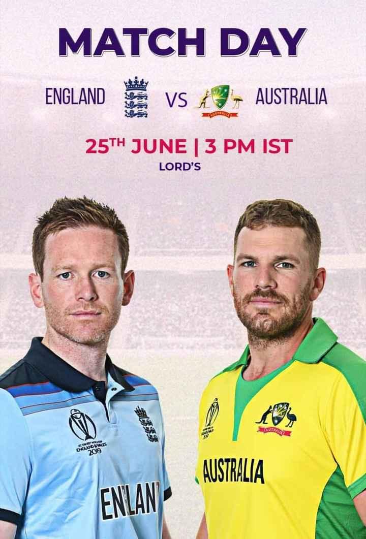 🏆 2019 WC கிரிக்கெட் - MATCH DAY ENGLAND VS A3 - AUSTRALIA 25TH JUNE | 3 PM IST LORD ' S TUISINE GOLO ENGWOLLES 2019 AUSTRALIA ENLANP - ShareChat