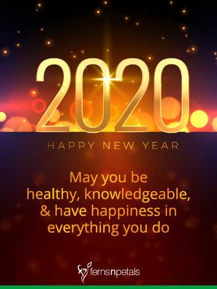 😍2020 आने वाला है - 2000 HAPPY NEW YEAR May you be healthy , knowledgeable , & have happiness in everything you do gpfernsnpetals - ShareChat