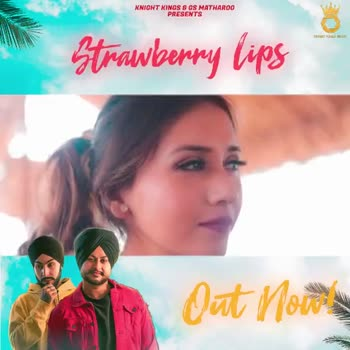so #😍new song #new song 💕 #strawberry - punjabi song - dilsandhu -  ShareChat