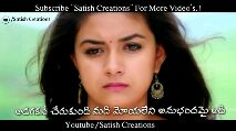 my favorite song - Subscribe Satish Creations For More Video ' s . ! / Satish Creations అడగకనే చేరుకుంది మది మోయలేని Youtube / Satish Creations Subscribe Satish Creations For More Video ' s . ! / Satish Creations Youtube / Satish Creations - ShareChat
