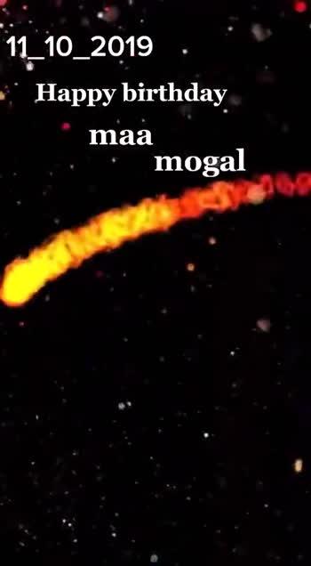 happy birthday mogal maa - ShareChat