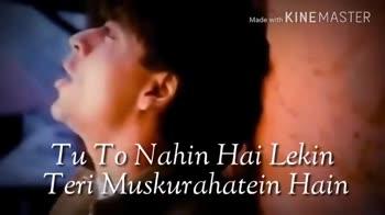 🎵 Tik Tok Star ⭐ - Made with KINEMASTER Chehra kahin Nahin Hai Par Teri Aahatein Hain Made with KINEMASTER Mera Jahan Kahan Hai Main Adhoora Tu Adhoori - ShareChat