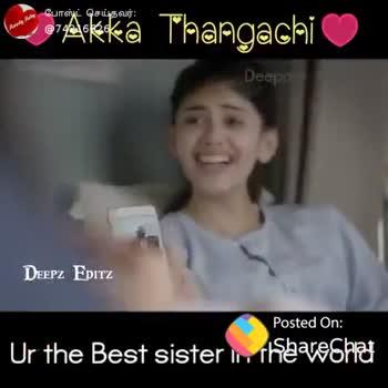 ಅಕ್ಷರ ಕಲೆ - Akka Thangachi DEEPZ priz Posted On : Ur the Best sister Share Shat ShareChat Rowdy Baby Sara 74216626 I love you so much amma Follow - ShareChat