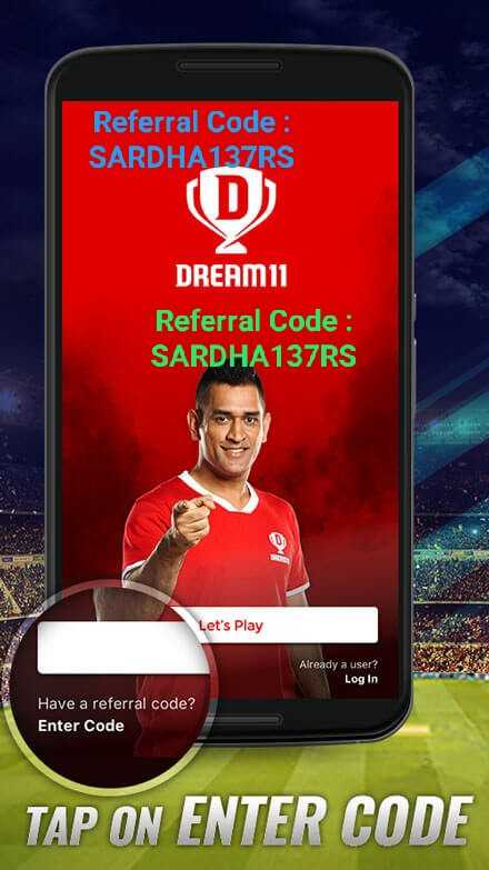 📰 27 જૂનનાં સમાચાર - Referral Code : SARDHA137RS ( D ) DREAM11 Referral Code : SARDHA137RS Let ' s Play Already a user ? Log In Have a referral code ? Enter Code TAP ON ENTER CODE - ShareChat