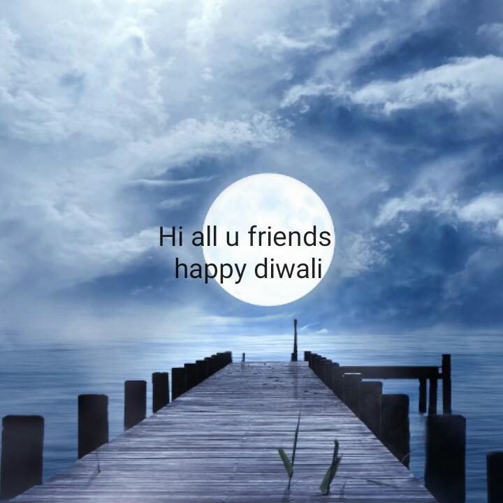 🎆happy diwali 🎆🎇 - Hi all u friends happy diwali - ShareChat