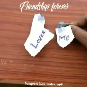 nanba - Friendship forever LOVEK Instagram   Love _ status _ mp4 Friendship forever FRIEND Me Instagram   love _ status _ mp4 - ShareChat