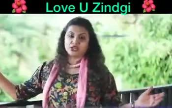 life status - Love U Zindgi Love U Zindgi - ShareChat