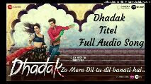 world lion day - uploaded in HD Tunes ToTube.com OHARMA EESTUDIos MUSIC CO STUDIOS Dhadak Titel Full Audio Song Dhadafke CLICK HERE TO SUBSCRIBE Zo Mere Dil tu dil banati hai. TVPARTNERS ire TG - ShareChat