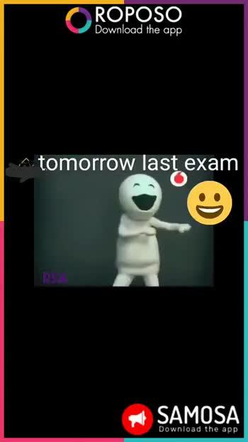 ఇంటర్ ఎగ్జామ్స్ అయిపోయాయోచ్ - ROPOSO Download the app A tomorrow last exam SAMOSA Download the app ROPOSO Download the app A tomorrow last exam SAMOSA JA ! Download the app - ShareChat