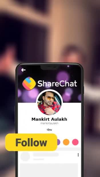 ❤mankirat aulakh de fans ❤ - ShareChat