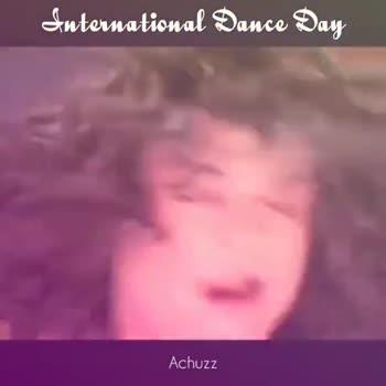 International Dance Day - International Dance Day Achuzz International Dance Day Achuzz - ShareChat