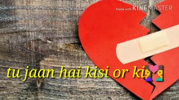 💔जख्मी दिल - Made with KINE MASTER Made with KINEMASTER - ShareChat