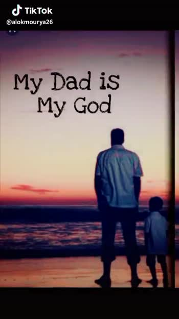 ফাদার্স ডে গান  🎼 - My Dad is Heartbeat My @ alokmourya26 I Love My Dad @ alokmourya26 - ShareChat