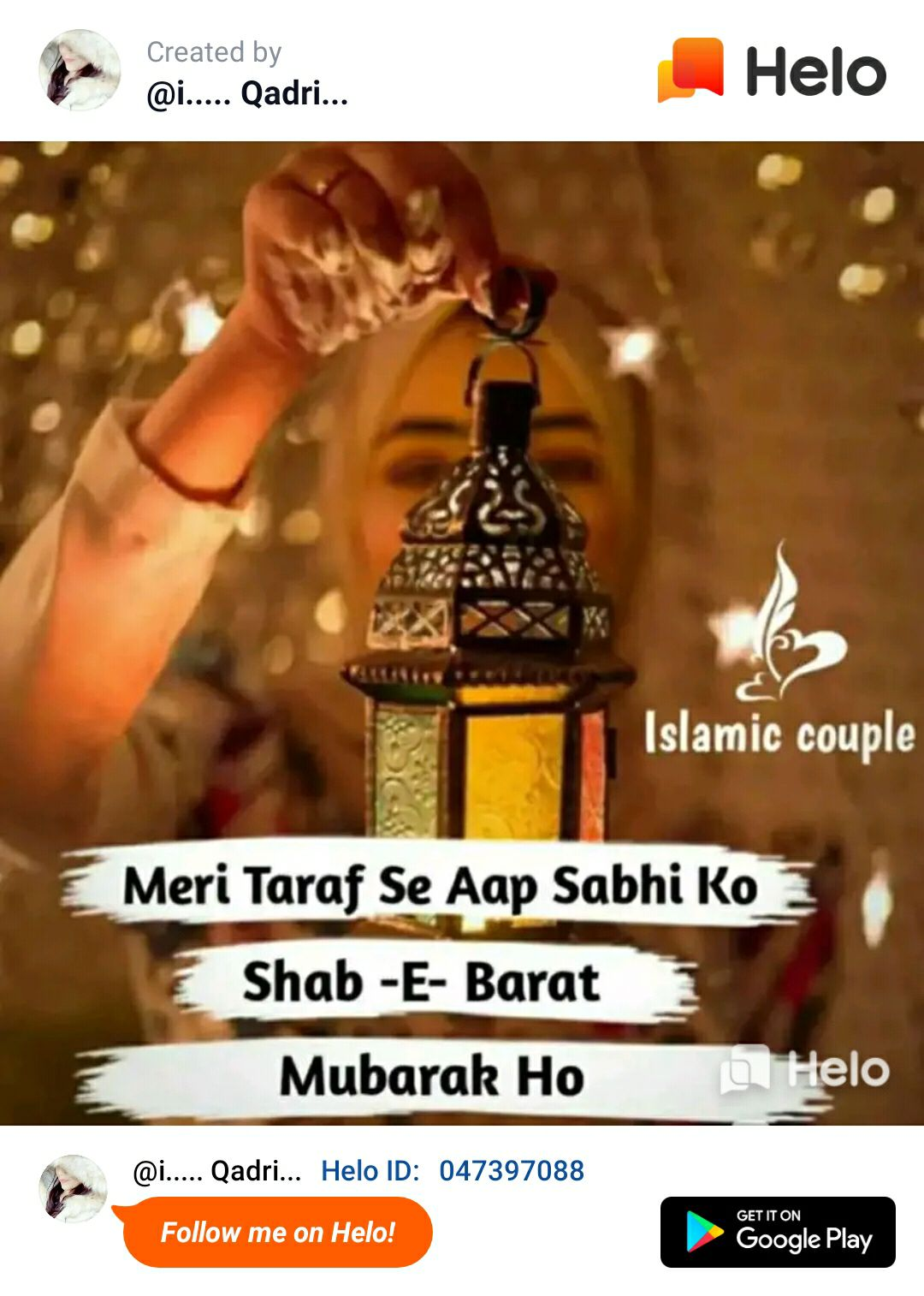 🤲 नात-ए-शरीफ - Created by @ i . . . . . Qadri . . . Islamic couple Meri Taraf Se Aap Sabhi Ko Shab - E - Barat Mubarak Ho @ i . . . . Qadri . . . ID : 047397088 GET IT ON Follow me on ! Google Play - ShareChat
