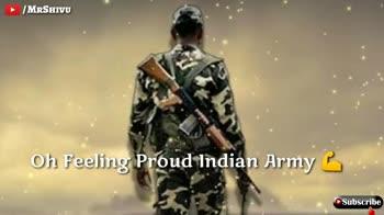 🇮🇳 indian ⚔️ army  🇮🇳 - / MRSHIVU Oh Feeling Proud Indian Army Subscribe / MRSHIVU J Peeth Pachhe X Karde Subscribe - ShareChat