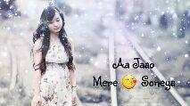 લિરીક્સ વીડિઓ સ્ટેટ્સ - Aa Jaao Mere Soneya filmoraGo - ShareChat